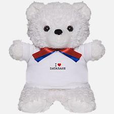 I Love DATABASE Teddy Bear
