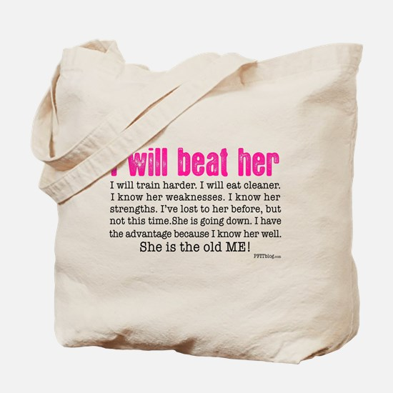 I Will Beat Her Tote Bag