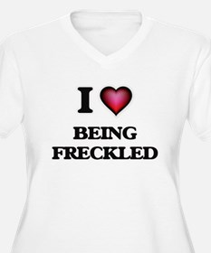 I Love Being Freckled Plus Size T-Shirt