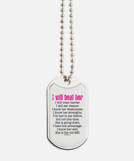 I Will Beat Her Dog Tags