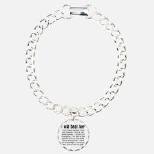 I Will Beat Her Bracelet Charm Bracelet, One Charm