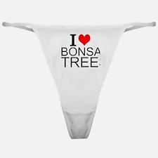 I Love Bonsai Trees Classic Thong