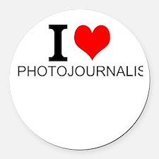 I Love Photojournalism Round Car Magnet
