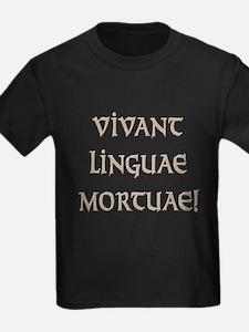 Long Live Dead Languages! T