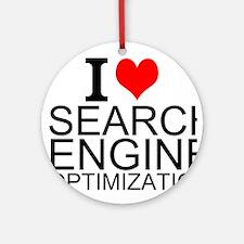 I Love Search Engine Optimization Round Ornament