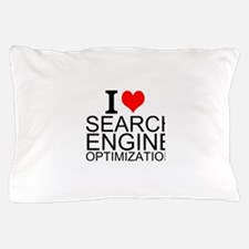 I Love Search Engine Optimization Pillow Case