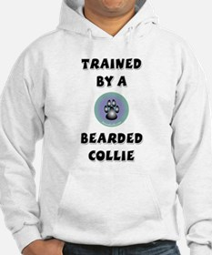 Trained by a Bearded Collie Hoodie