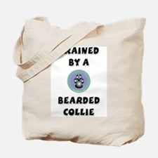 Trained by a Bearded Collie Tote Bag