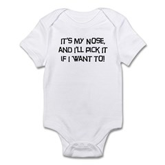 It's My Nose; I'll Pick It if I Want to! Bodysuit