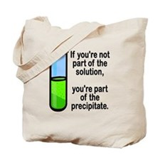 Part of the Solution... Tote Bag