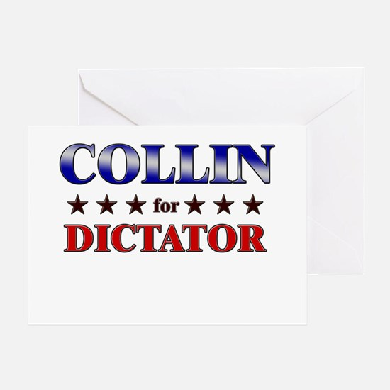 COLLIN for dictator Greeting Card