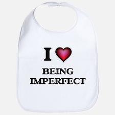 I Love Being Imperfect Bib