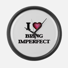 I Love Being Imperfect Large Wall Clock