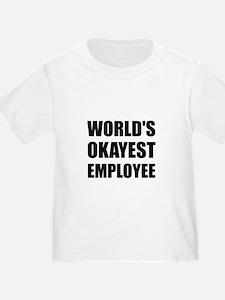 World's Okayest Employee T-Shirt