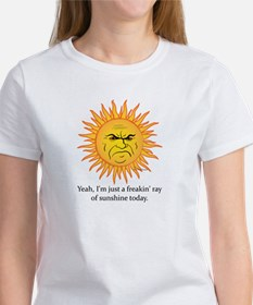 A Freakin Ray of Sunshine T-Shirt