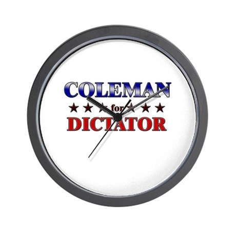 COLEMAN for dictator Wall Clock