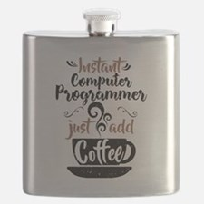 Instant Computer Programmer Just Add Coffee Flask