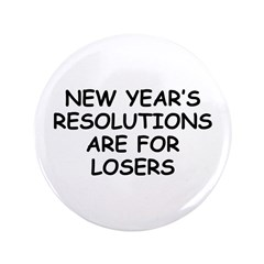 "New Year's Loser 3.5"" Button"