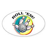 Roll 'Em Bowling Oval Sticker
