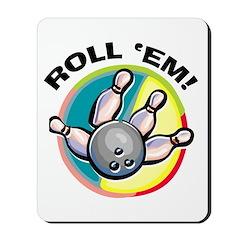 Roll 'Em Bowling Mousepad