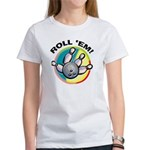 Roll 'Em Bowling Women's T-Shirt