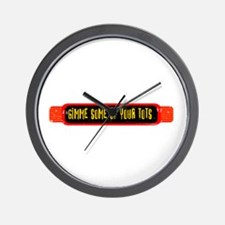 Gimme Some of Your Tots Wall Clock
