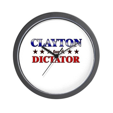 CLAYTON for dictator Wall Clock