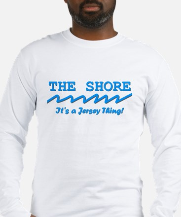 The Shore - a New Jersey Thing Long Sleeve T-Shirt