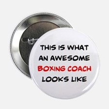 """awesome boxing coach 2.25"""" Button"""