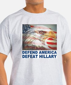 Defend America Defeat Hillary T-Shirt
