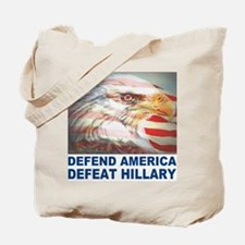 Defend America Defeat Hillary Tote Bag