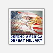 """Defend America Defeat Hilla Square Sticker 3"""" x 3"""""""