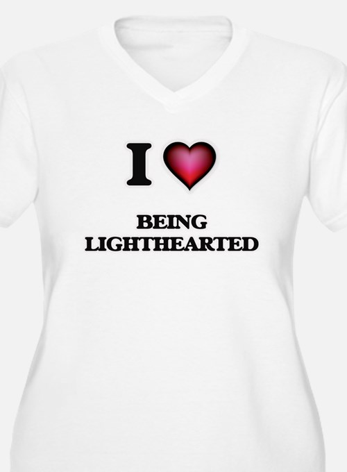 I Love Being Lighthearted Plus Size T-Shirt