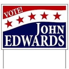 Vote John Edwards Yard Sign
