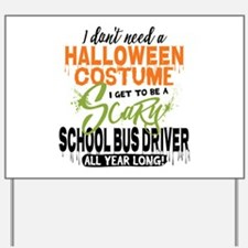 School Bus Driver Halloween Yard Sign