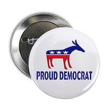 """Proud Democrat 2.25"""" Button"""