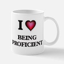 I Love Being Proficient Mugs