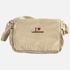 I Love LAMBADAS Messenger Bag