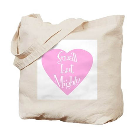 Small but Mighty (heart) Tote Bag