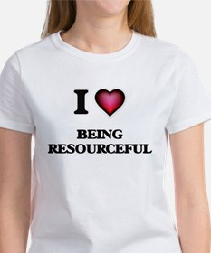 I Love Being Resourceful T-Shirt