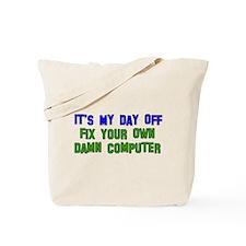 Won't Fix Computer Tote Bag