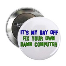 "Won't Fix Computer 2.25"" Button"