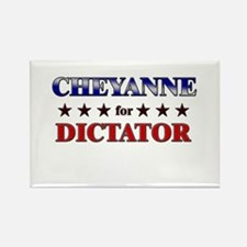 CHEYANNE for dictator Rectangle Magnet