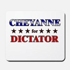 CHEYANNE for dictator Mousepad