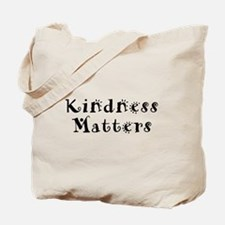 KINDNESS MATTERS Tote Bag