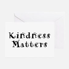 KINDNESS MATTERS Greeting Card