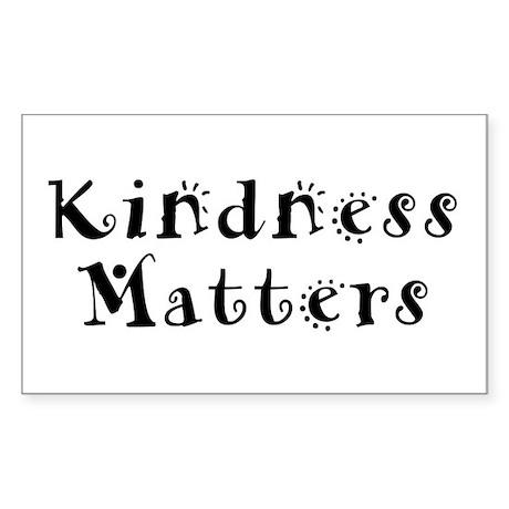 KINDNESS MATTERS Rectangle Sticker