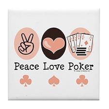 Peace Love Poker Tile Coaster