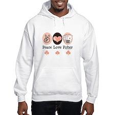 Peace Love Poker Hoodie