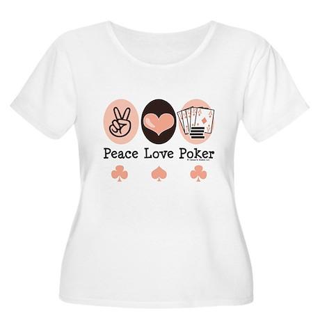 Peace Love Poker Women's Plus Size Scoop Neck T-Sh